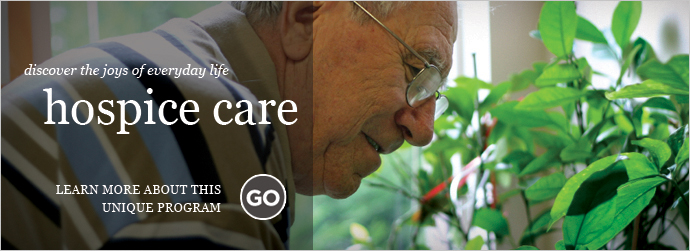 Learn about our Hospice Care program